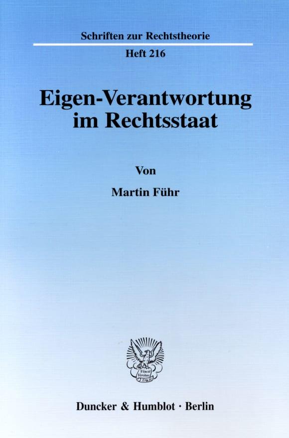Cover Eigen-Verantwortung im Rechtsstaat