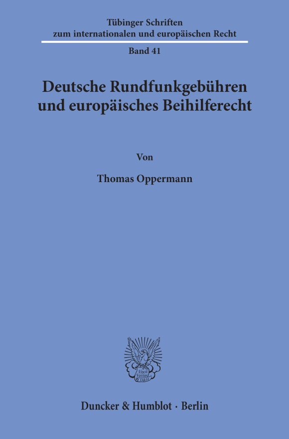 Cover Deutsche Rundfunkgebühren und europäisches Beihilferecht