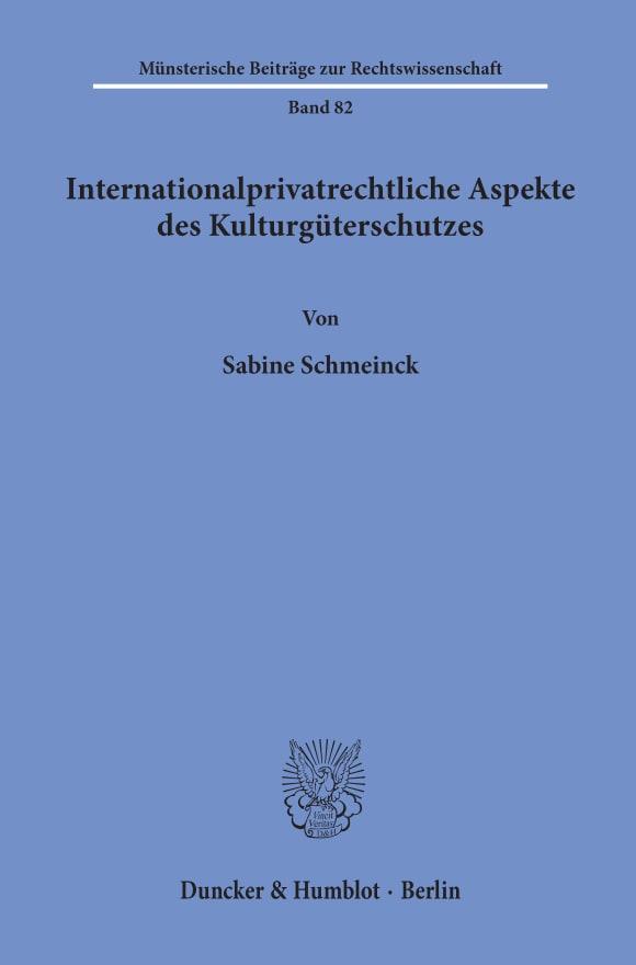 Cover Internationalprivatrechtliche Aspekte des Kulturgüterschutzes