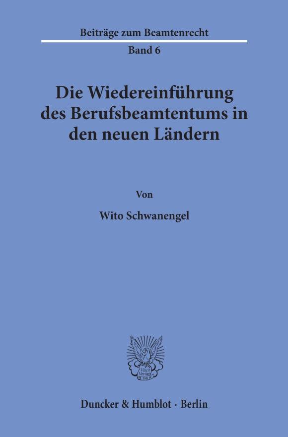 Cover Die Wiedereinführung des Berufsbeamtentums in den neuen Ländern