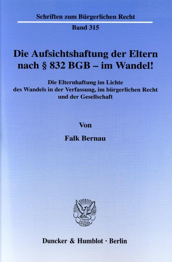Cover Die Aufsichtshaftung der Eltern nach § 832 BGB - im Wandel!