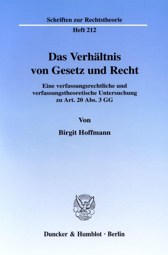 Cover Das Verhältnis von Gesetz und Recht