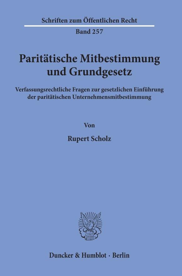 Cover Paritätische Mitbestimmung und Grundgesetz