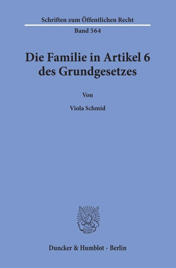 Cover Die Familie in Artikel 6 des Grundgesetzes