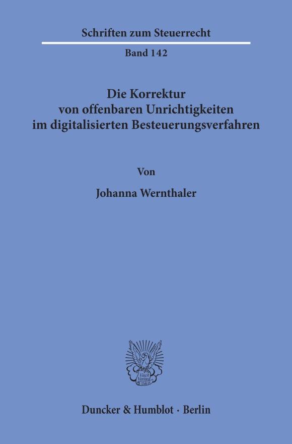 Cover Die Korrektur von offenbaren Unrichtigkeiten im digitalisierten Besteuerungsverfahren