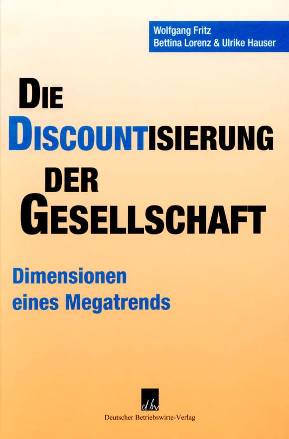 Cover Die Discountisierung der Gesellschaft