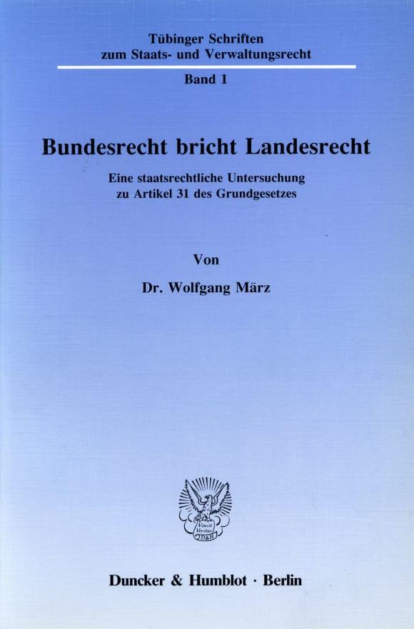 Cover Bundesrecht bricht Landesrecht