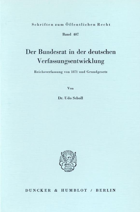 Cover Der Bundesrat in der deutschen Verfassungsentwicklung