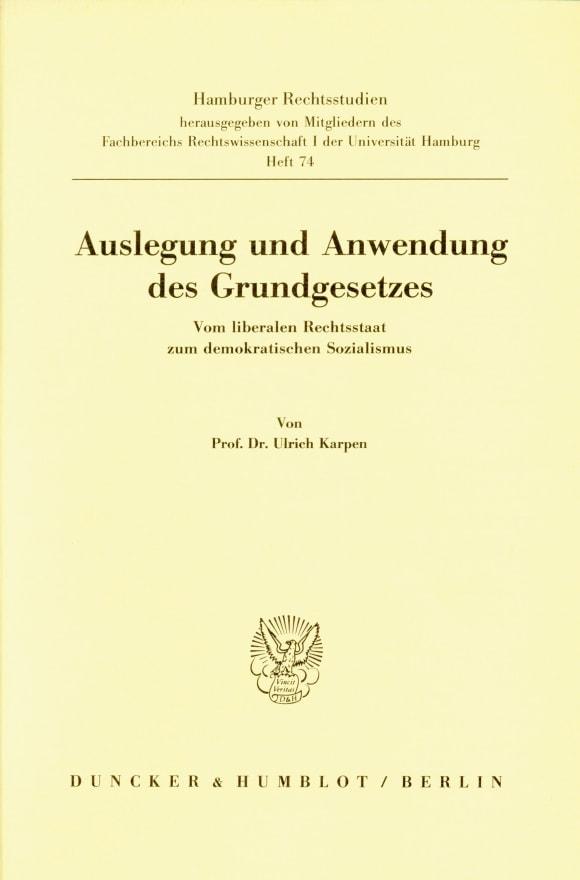 Cover Auslegung und Anwendung des Grundgesetzes