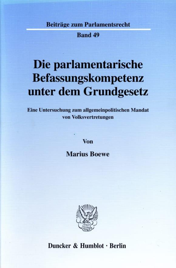 Cover Die parlamentarische Befassungskompetenz unter dem Grundgesetz