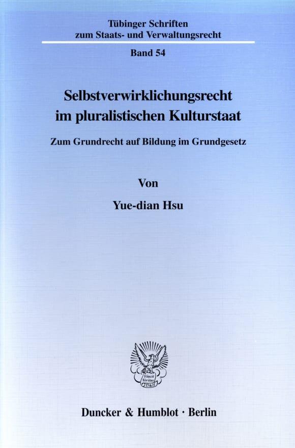 Cover Selbstverwirklichungsrecht im pluralistischen Kulturstaat