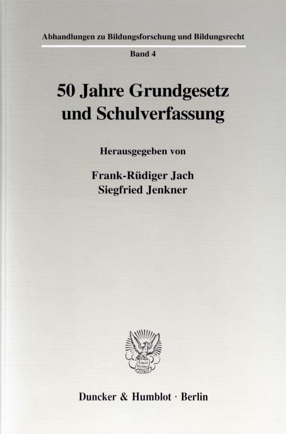 Cover 50 Jahre Grundgesetz und Schulverfassung