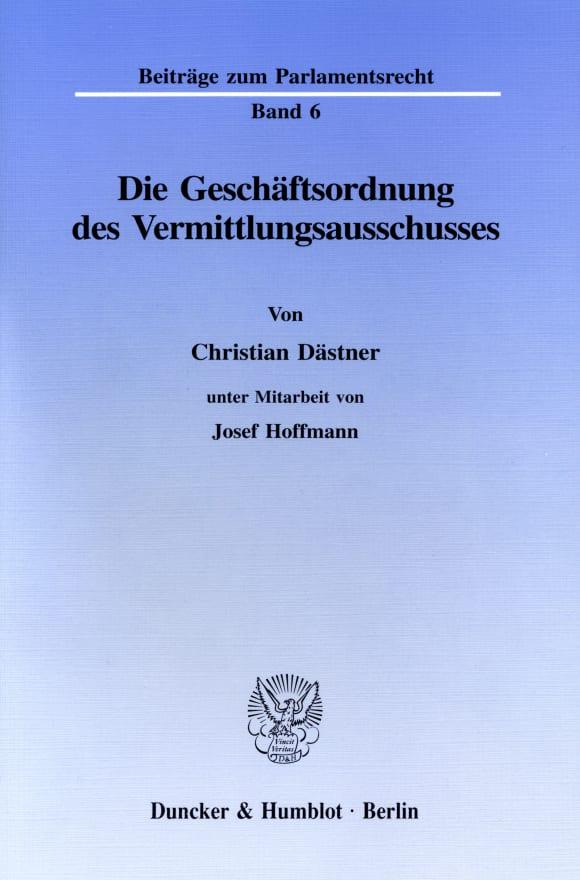 Cover Die Geschäftsordnung des Vermittlungsausschusses