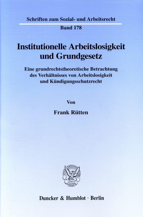 Cover Institutionelle Arbeitslosigkeit und Grundgesetz