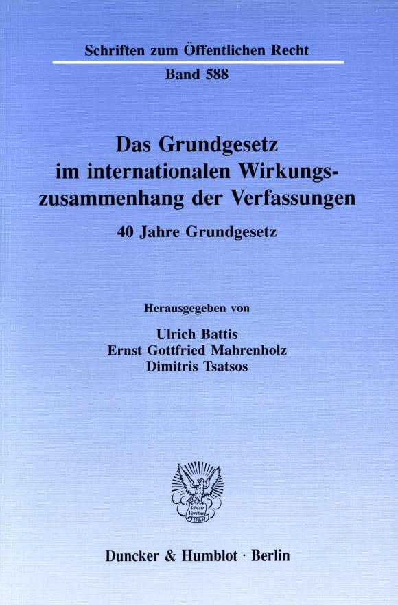 Cover Das Grundgesetz im internationalen Wirkungszusammenhang der Verfassungen