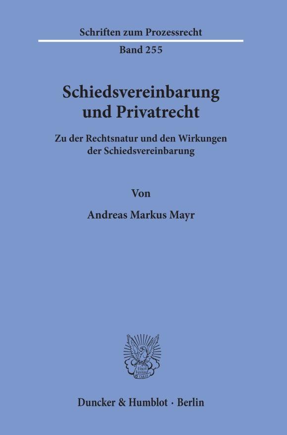 Cover Schiedsvereinbarung und Privatrecht