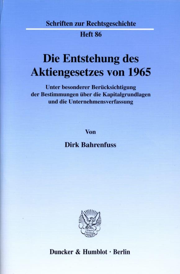 Cover Die Entstehung des Aktiengesetzes von 1965