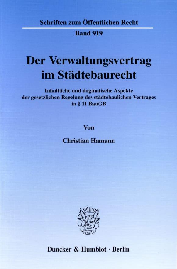 Cover Der Verwaltungsvertrag im Städtebaurecht