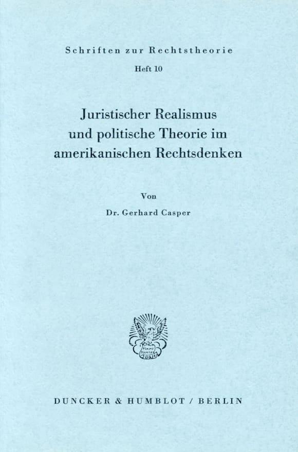 Cover Juristischer Realismus und politische Theorie im amerikanischen Rechtsdenken