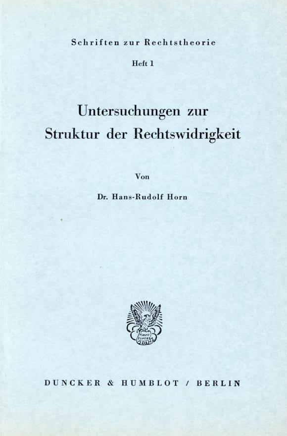 Cover Untersuchungen zur Struktur der Rechtswidrigkeit
