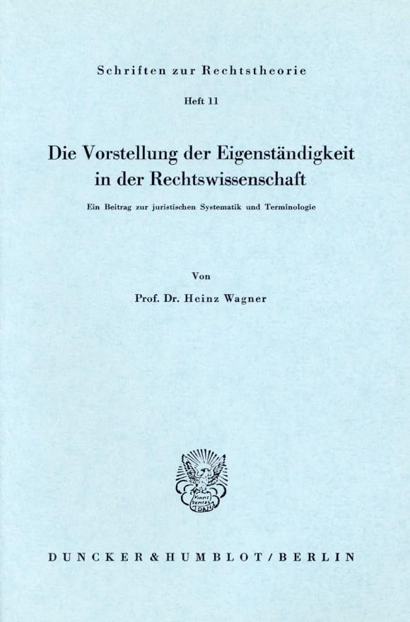 Cover Die Vorstellung der Eigenständigkeit in der Rechtswissenschaft
