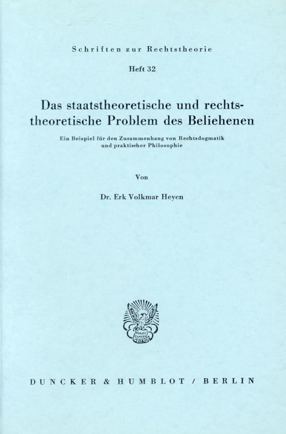 Cover Das staatstheoretische und rechtstheoretische Problem des Beliehenen