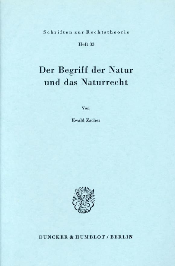 Cover Der Begriff der Natur und das Naturrecht