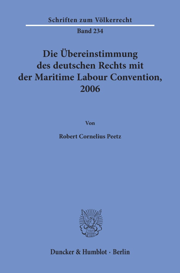 Cover Die Übereinstimmung des deutschen Rechts mit der Maritime Labour Convention, 2006