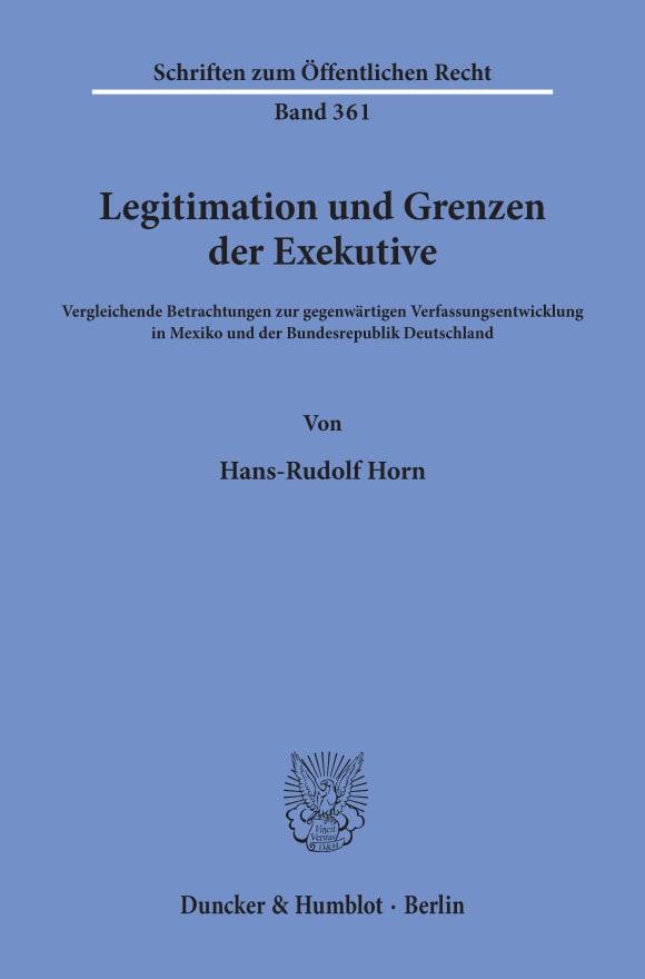 Cover Legitimation und Grenzen der Exekutive