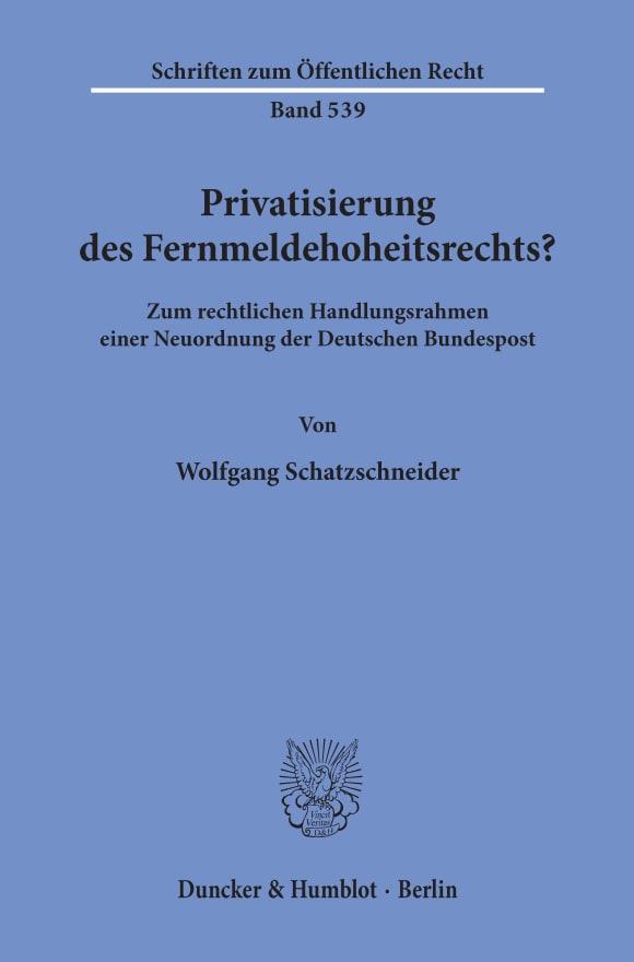 Cover Privatisierung des Fernmeldehoheitsrechts?