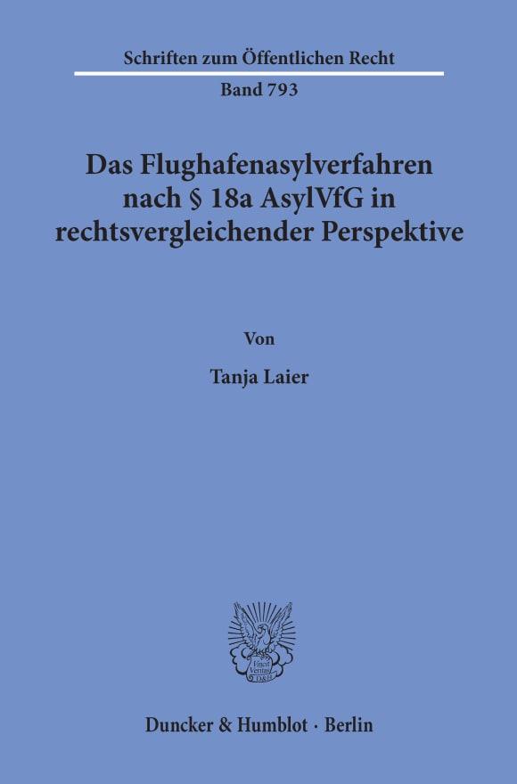 Cover Das Flughafenasylverfahren nach § 18a AsylVfG in rechtsvergleichender Perspektive