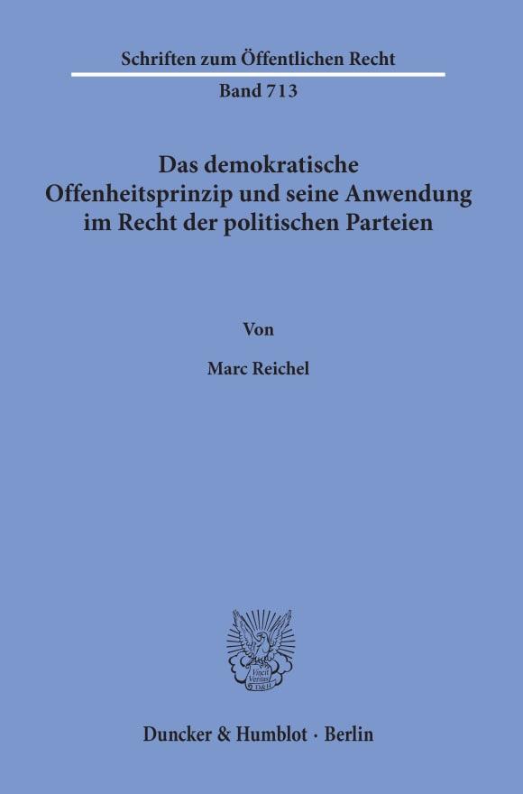Cover Das demokratische Offenheitsprinzip und seine Anwendung im Recht der politischen Parteien