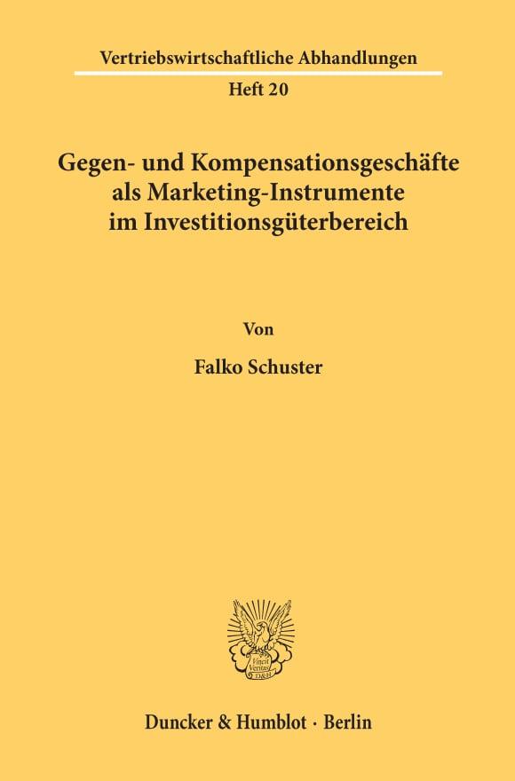 Cover Gegen- und Kompensationsgeschäfte als Marketing-Instrumente im Investitionsgüterbereich