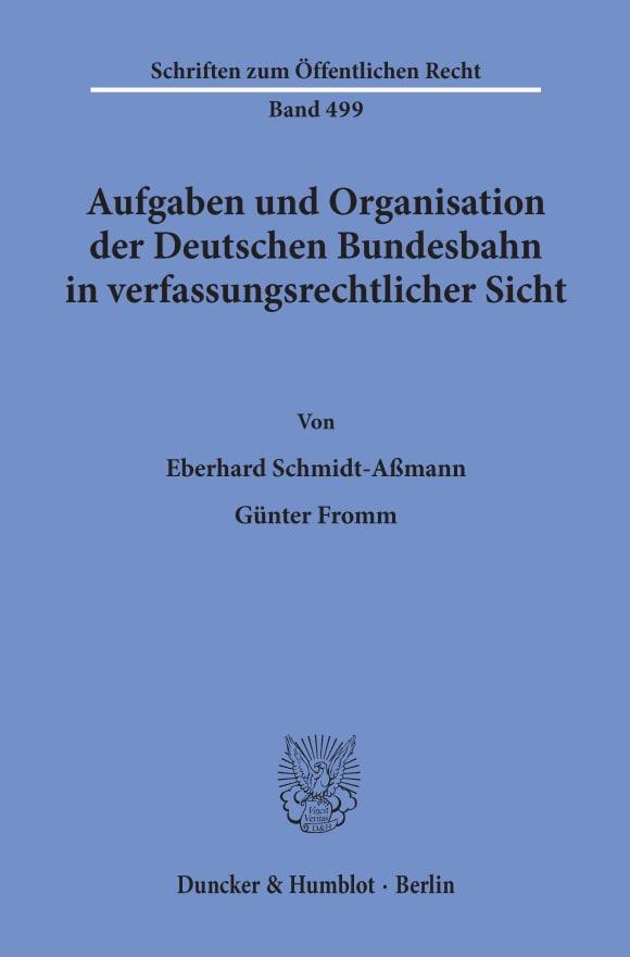 Cover Aufgaben und Organisation der Deutschen Bundesbahn in verfassungsrechtlicher Sicht