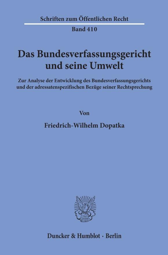 Cover Das Bundesverfassungsgericht und seine Umwelt