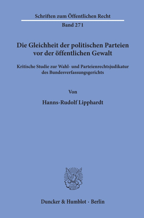 Cover Die Gleichheit der politischen Parteien vor der öffentlichen Gewalt