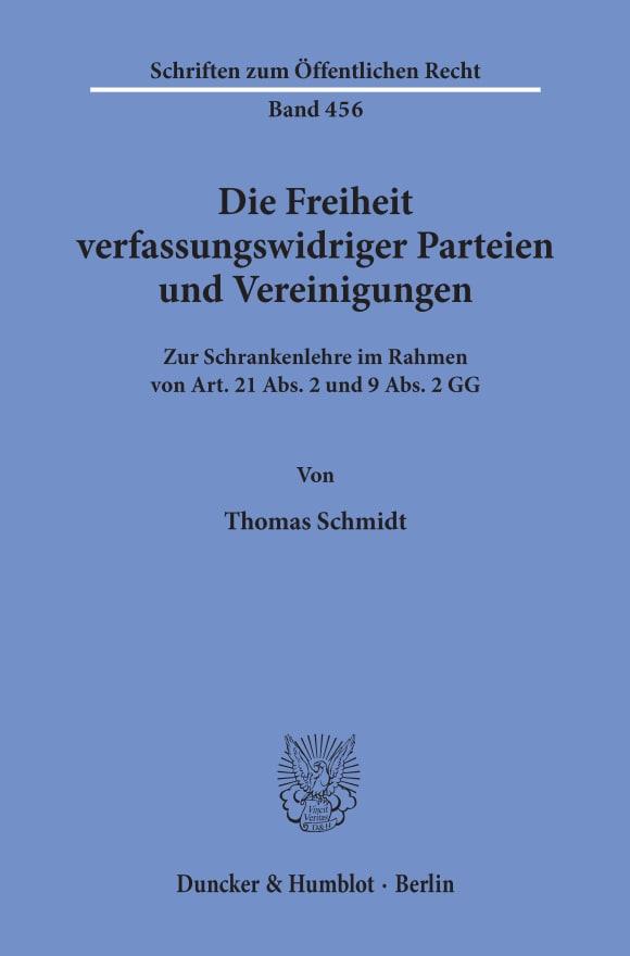 Cover Die Freiheit verfassungswidriger Parteien und Vereinigungen