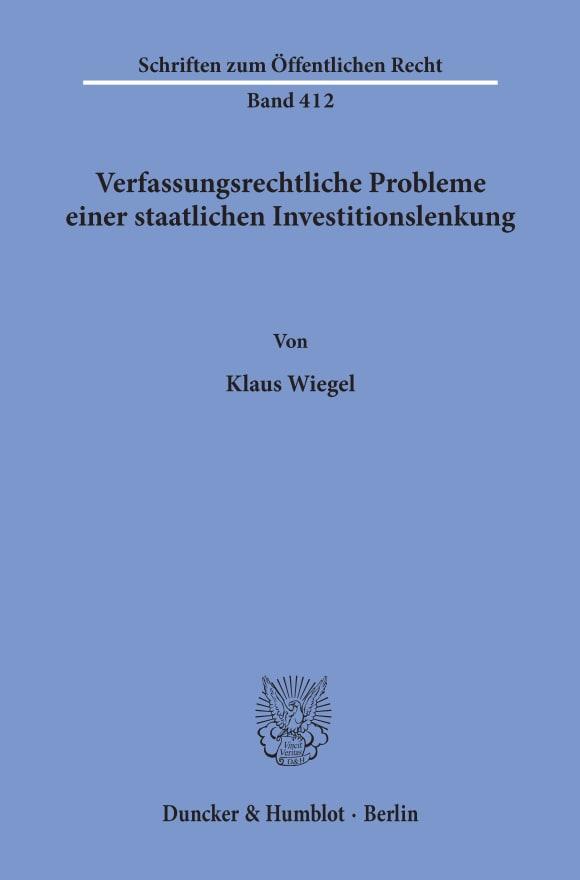 Cover Verfassungsrechtliche Probleme einer staatlichen Investitionslenkung
