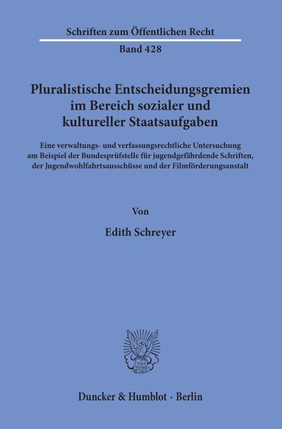 Cover Pluralistische Entscheidungsgremien im Bereich sozialer und kultureller Staatsaufgaben