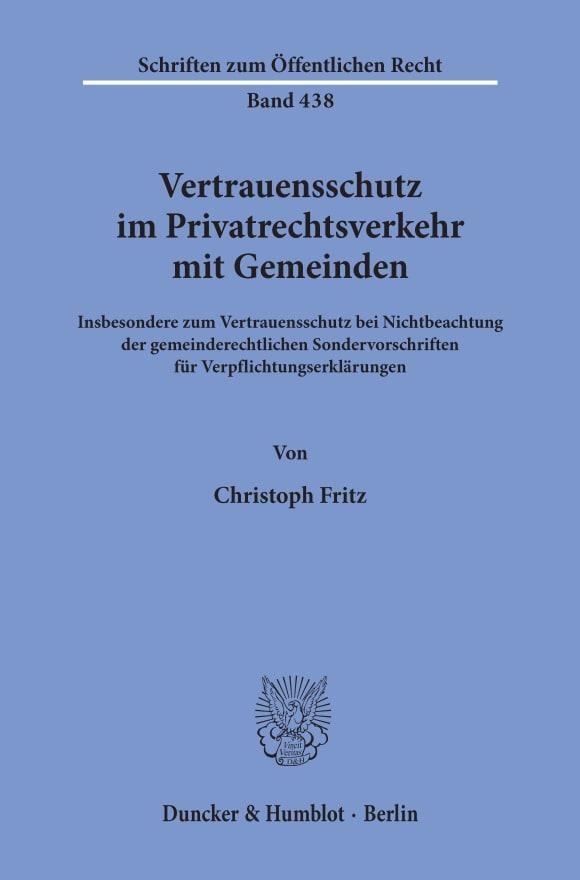 Cover Vertrauensschutz im Privatrechtsverkehr mit Gemeinden