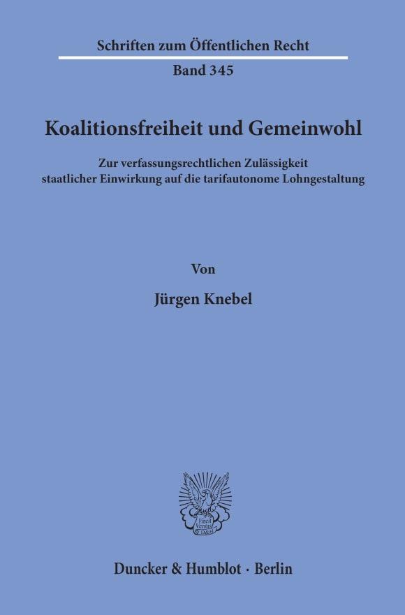 Cover Koalitionsfreiheit und Gemeinwohl