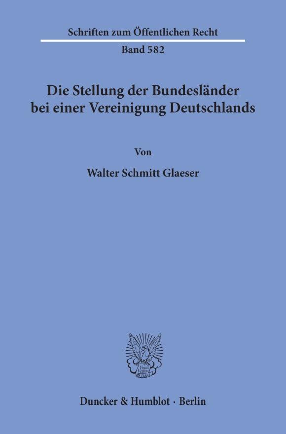 Cover Die Stellung der Bundesländer bei einer Vereinigung Deutschlands