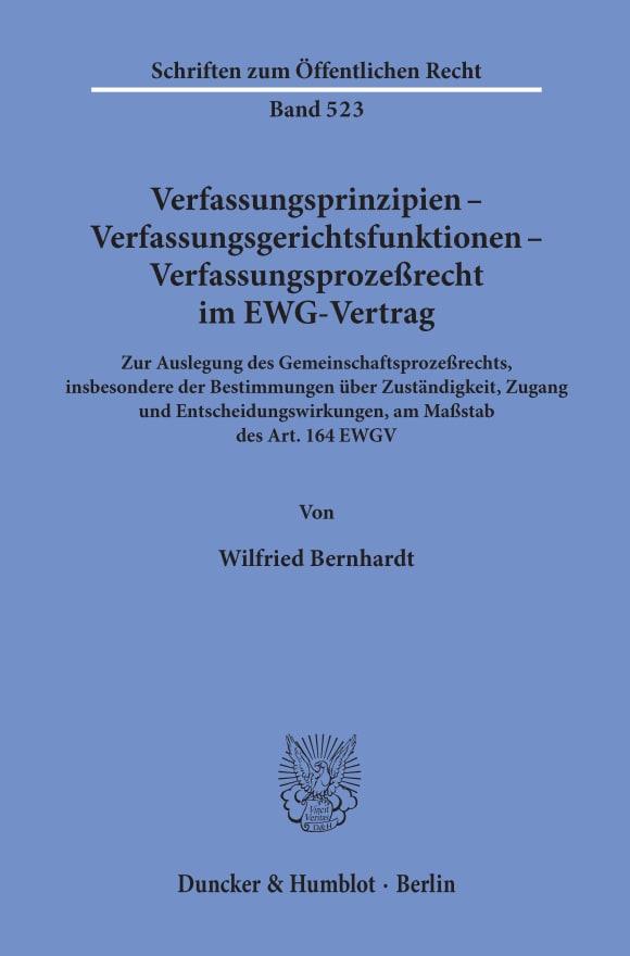 Cover Verfassungsprinzipien - Verfassungsgerichtsfunktionen - Verfassungsprozeßrecht im EWG-Vertrag