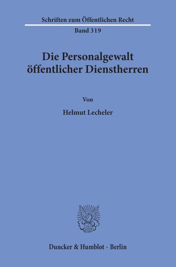 Cover Die Personalgewalt öffentlicher Dienstherren