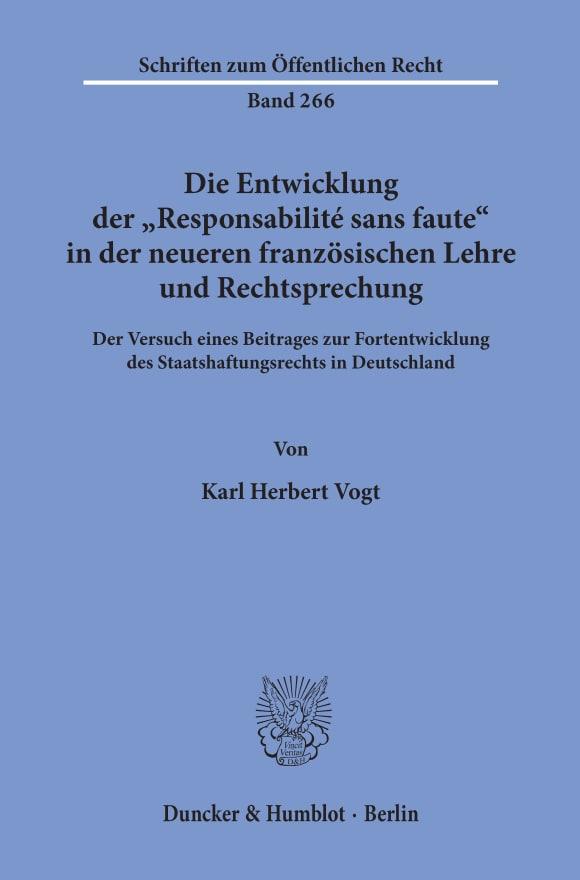 """Cover Die Entwicklung der """"Responsabilité sans faute"""" in der neueren französischen Lehre und Rechtsprechung"""