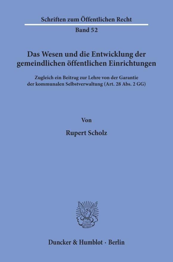 Cover Das Wesen und die Entwicklung der gemeindlichen öffentlichen Einrichtungen
