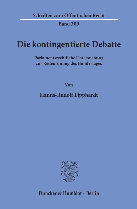 Cover Die kontingentierte Debatte