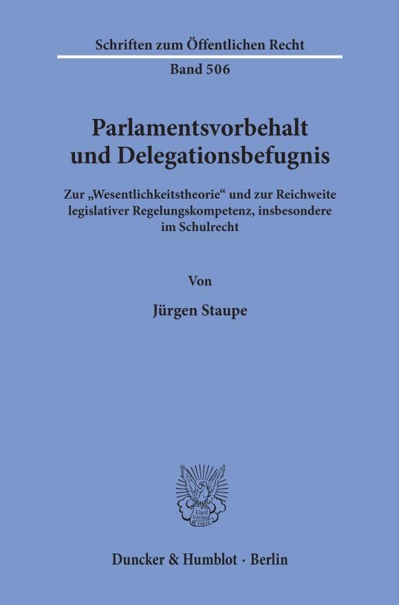 Cover Parlamentsvorbehalt und Delegationsbefugnis