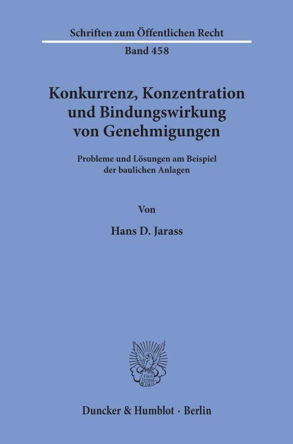 Cover Konkurrenz, Konzentration und Bindungswirkung von Genehmigungen