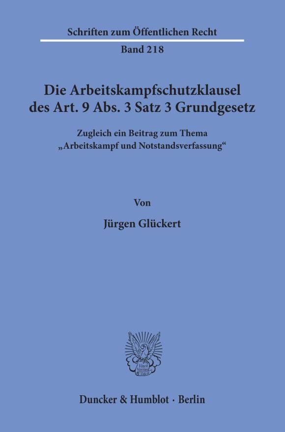 Cover Die Arbeitskampfschutzklausel des Art. 9 Abs. 3 Satz 3 Grundgesetz